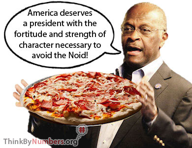 Picture of herman cain holding pizza saying avoid the noid